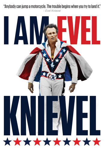 I Am Evel Knievel Comes To Vod Dvd Blu Ray June 30 Confessions
